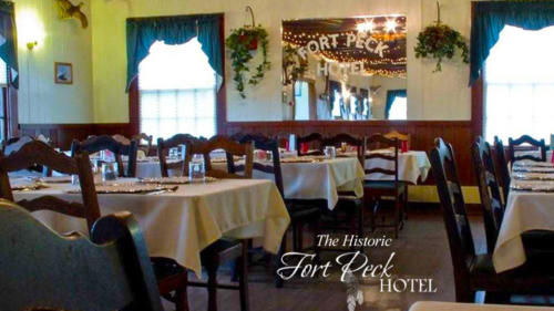 Visit the historic Fort Peck Hotel Restaurant